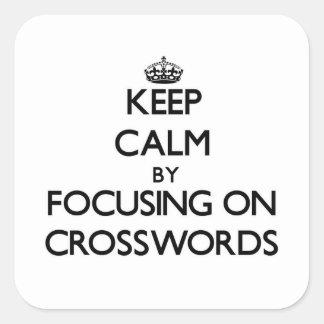 Guarde la calma centrándose en crucigramas pegatina cuadradas personalizada