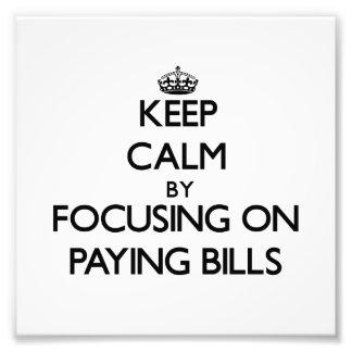 Guarde la calma centrándose en cuentas que pagan