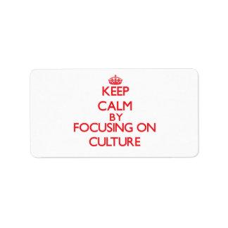 Guarde la calma centrándose en cultura etiquetas de dirección