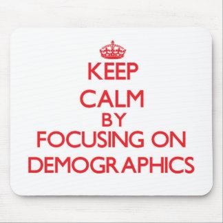 Guarde la calma centrándose en datos demográficos tapete de ratones