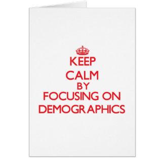 Guarde la calma centrándose en datos demográficos felicitación