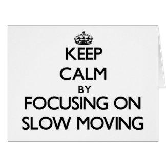 Guarde la calma centrándose en de movimiento lento tarjeta de felicitación grande