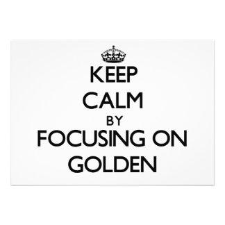 Guarde la calma centrándose en de oro