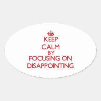 Guarde la calma centrándose en decepcionar colcomanias oval