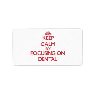 Guarde la calma centrándose en dental etiquetas de dirección