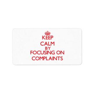 Guarde la calma centrándose en denuncias etiqueta de dirección