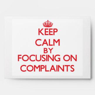 Guarde la calma centrándose en denuncias