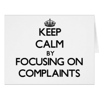 Guarde la calma centrándose en denuncias tarjeton