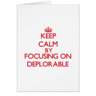 Guarde la calma centrándose en deplorable tarjeta