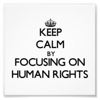 Guarde la calma centrándose en derechos humanos fotografía