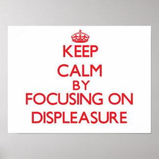 Guarde la calma centrándose en descontento impresiones