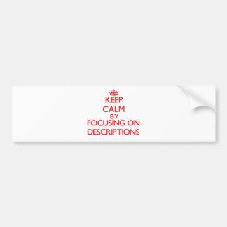 Guarde la calma centrándose en descripciones etiqueta de parachoque