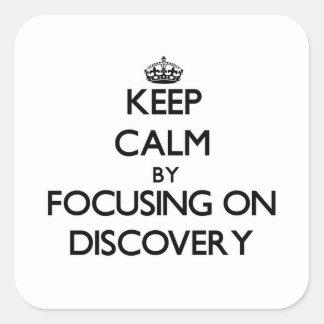 Guarde la calma centrándose en descubrimiento colcomanias cuadradass