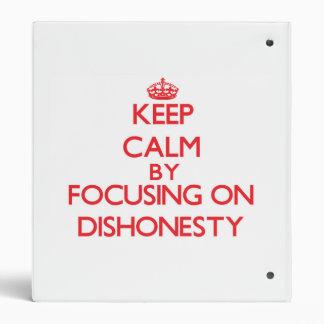 Guarde la calma centrándose en deshonestidad