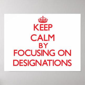 Guarde la calma centrándose en designaciones poster