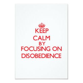 """Guarde la calma centrándose en desobediencia invitación 3.5"""" x 5"""""""