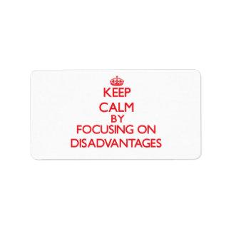 Guarde la calma centrándose en desventajas etiqueta de dirección