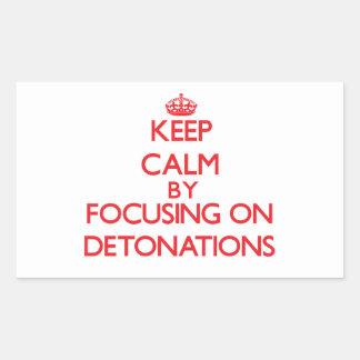 Guarde la calma centrándose en detonaciones pegatina rectangular