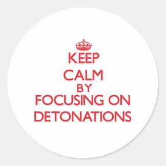 Guarde la calma centrándose en detonaciones pegatina redonda
