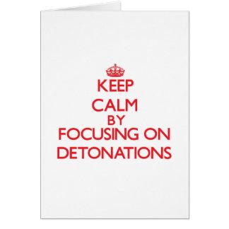Guarde la calma centrándose en detonaciones felicitación
