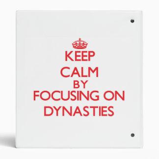 Guarde la calma centrándose en dinastías