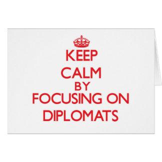 Guarde la calma centrándose en diplomáticos tarjeton