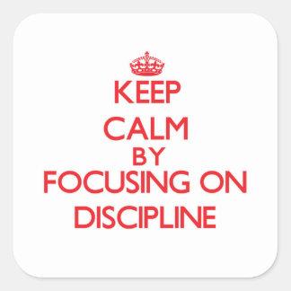 Guarde la calma centrándose en disciplina pegatina cuadradas personalizadas