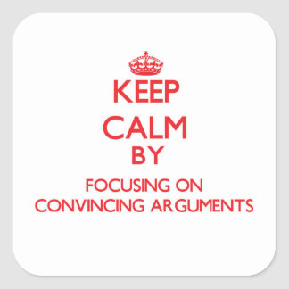Guarde la calma centrándose en discusiones pegatina cuadrada