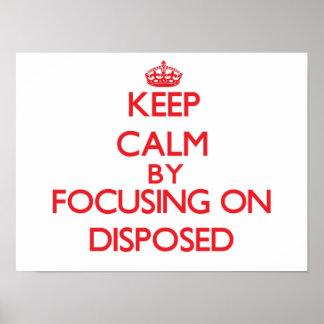Guarde la calma centrándose en Disposed Posters