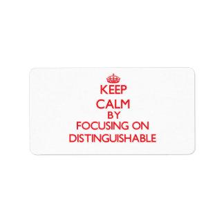 Guarde la calma centrándose en distinguible etiquetas de dirección