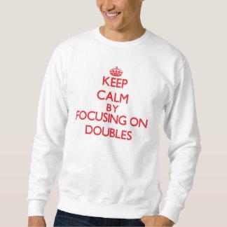 Guarde la calma centrándose en dobles pulóver sudadera