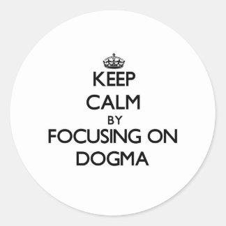 Guarde la calma centrándose en dogma