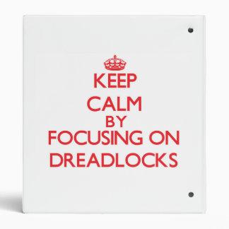 Guarde la calma centrándose en Dreadlocks