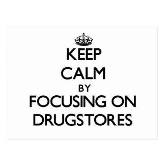 Guarde la calma centrándose en droguerías postal