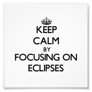 Guarde la calma centrándose en ECLIPSES Impresiones Fotograficas