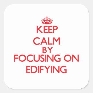 Guarde la calma centrándose en EDIFYING Colcomanias Cuadradass