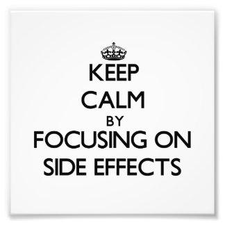 Guarde la calma centrándose en efectos secundarios