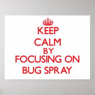 Guarde la calma centrándose en el aerosol de posters