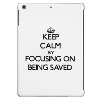 Guarde la calma centrándose en el ahorro
