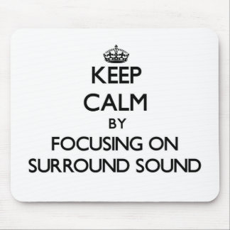 Guarde la calma centrándose en el anillo - sonido alfombrilla de ratón