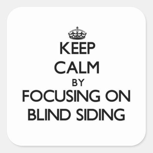 Guarde la calma centrándose en el apartadero ciego pegatina cuadradas personalizadas