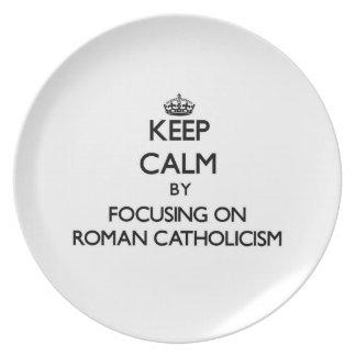 Guarde la calma centrándose en el catolicismo roma