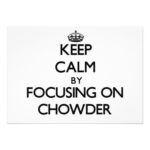 Guarde la calma centrándose en el Chowder Anuncios Personalizados