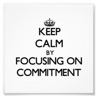 Guarde la calma centrándose en el compromiso