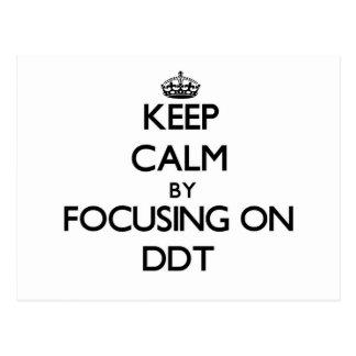 Guarde la calma centrándose en el DDT Postal