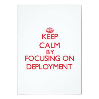 Guarde la calma centrándose en el despliegue comunicado