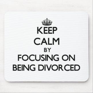 Guarde la calma centrándose en el divorcio