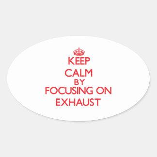 Guarde la calma centrándose en el EXTRACTOR Calcomanía De Oval