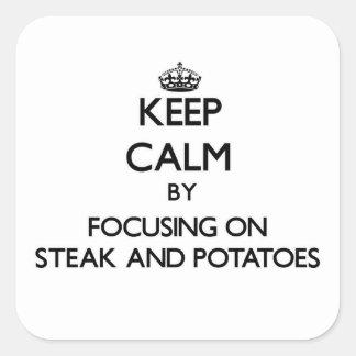 Guarde la calma centrándose en el filete y las pegatina cuadrada