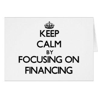 Guarde la calma centrándose en el financiamiento tarjetón